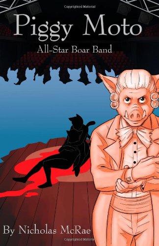 Piggy Moto: All-Star Boar Band: McRae, Nicholas