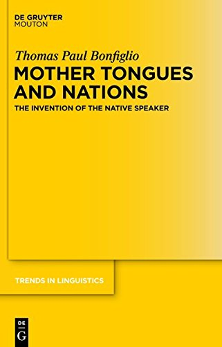 9781614510154: Mother Tongues and Nations: The Invention of the Native Speaker