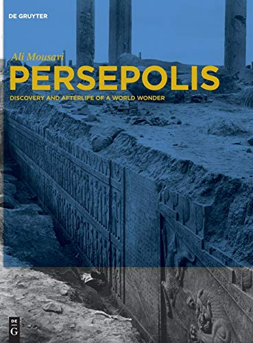 9781614510284: Persepolis: Discovery and Afterlife of a World Wonder