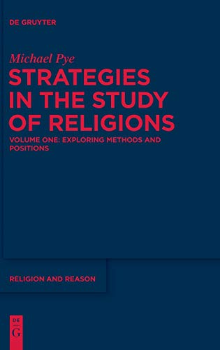 9781614512493: Exploring Methods and Positions: 1 (Religion and Reason)