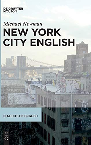 9781614512899: New York City English (Dialects of English)