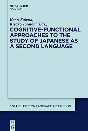 9781614515036: Cognitive-Functional Approaches to the Study of Japanese as a Second Language (Studies on Language Acquisition [SOLA])