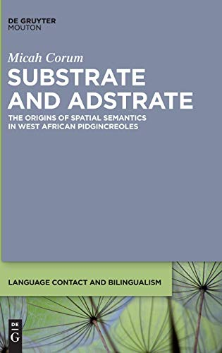 9781614516200: Substrate and Adstrate (Language Contact and Bilingualism)