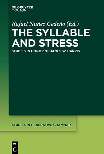 The Syllable and Stress (Studies in Generative Grammar): Rafael A. Núñez-Cedeño