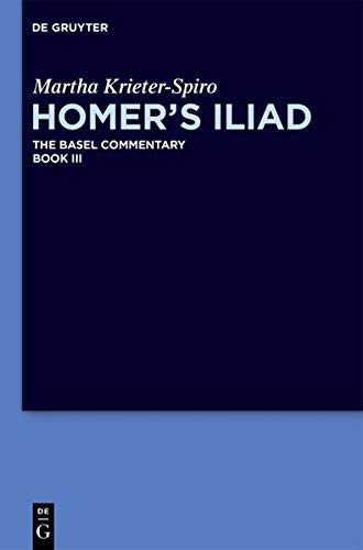 9781614517382: Homer's Iliad The Basel Commentary Book III