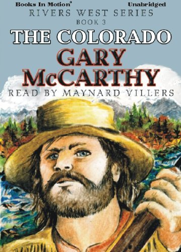 9781614530800: The Colorado by Gary McCarthy (Rivers West Series, Book 3) from Books In Motion.com