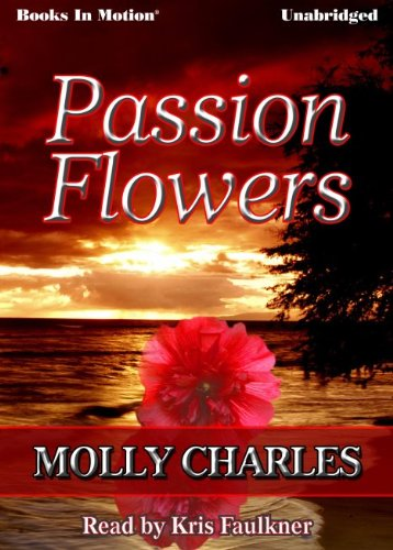 9781614531593: Passion Flowers