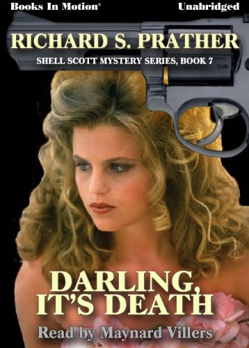 Darling, It's Death by Richard S. Prather, (Shell Scott Mystery Series, Book 7) from Books In Motion.com (1614531617) by Richard S. Prather