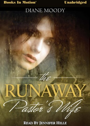 The Runaway Pastor's Wife by Diane Moody from Books In Motion.com (9781614532972) by Diane Moody