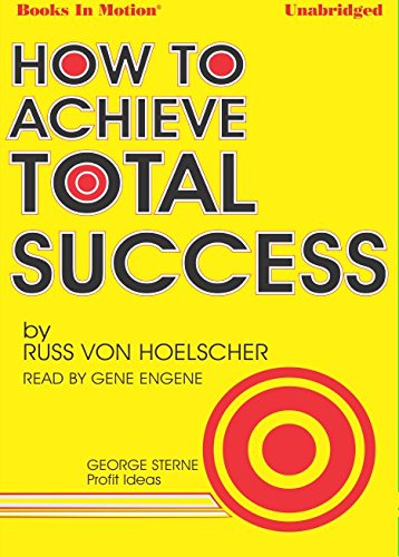 9781614536130: How To Achieve Success by Russ Von Hoelscher from Books In Motion.com