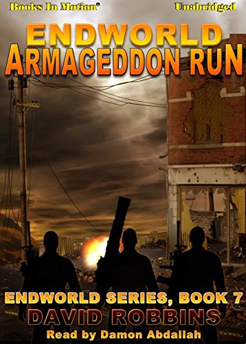 9781614537816: Armageddon Run by David L. Robbins (Endworld Series, Book 7) from Books In Motion.com