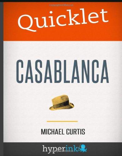 9781614640202: Quicklet - Michael Curtiz's Casablanca