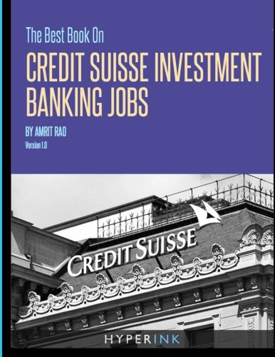 9781614640233: The Best Book on Credit Suisse Investment Banking Jobs