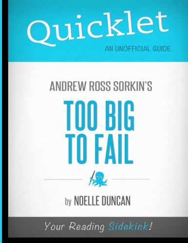 9781614641100: Quicklet - Andrew Ross Sorkin's Too Big To Fail