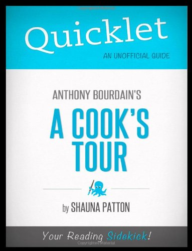 9781614641131: Quicklet - Anthony Bourdain's A Cook's Tour