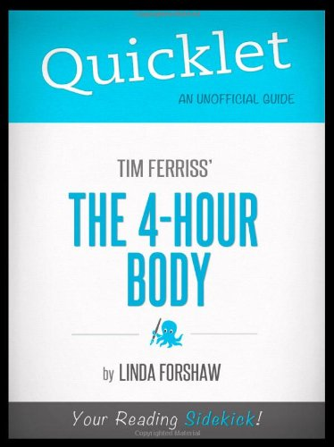 9781614641858: Quicklet - Tim Ferriss's The 4-Hour Body