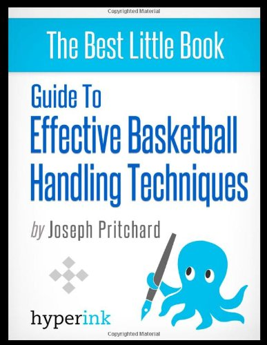 9781614642022: Guide to effective basketball handling techniques