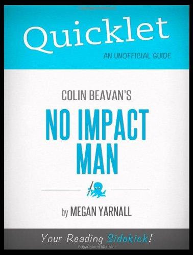 9781614642312: Quicklet - Colin Beavan's No Impact Man