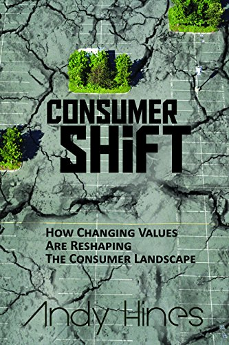 9781614660378: Consumershift: How Changing Values Are Reshaping the Consumer Landscape