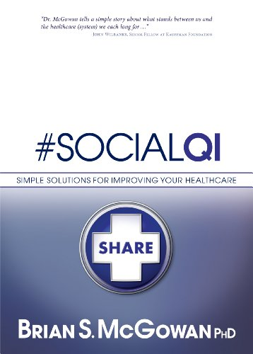 9781614660408: #SocialQI: Simple Solutions for Improving Your Healthcare