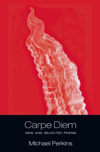 9781614680093: Carpe Diem: New and Selected Poems