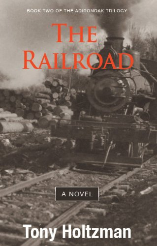 9781614680499: The Railroad: Book Two of Adirondack Trilogy