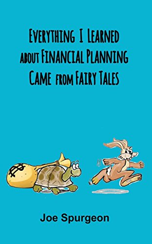 9781614690474: Everything I learned about Financial Planning came from Fairy Tales