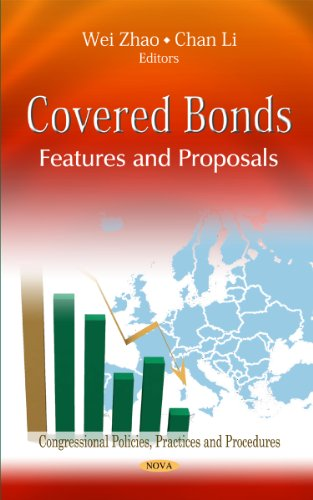 9781614701187: Covered Bonds: Features & Proposals (Congressional Policies, Practices and Procedures: Economic Issues, Problems and Perspectives)