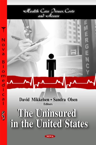 9781614701750: The Uninsured in the United States (Health Care Issues, Costs and Access)