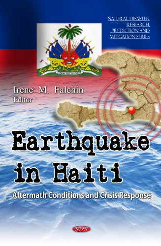9781614704478: Earthquake in Haiti: Aftermath Conditions and Crisis Response (Natural Disaster Research, Prediction and Mitigation)