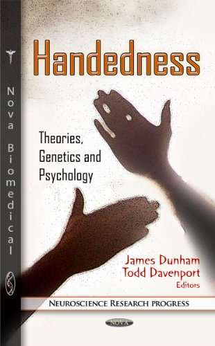 Handedness: Theories, Genetics and Psychology (Neuroscience Research Progress)