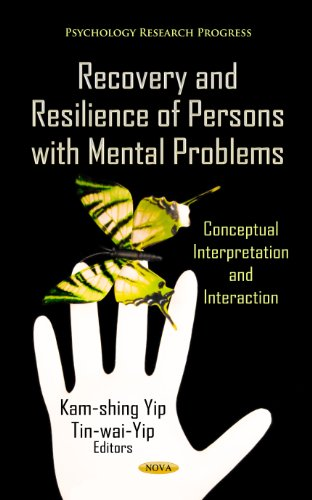 Recovery & Resilience Of Persons With Mental: Yip, Kam-Shing (edt);