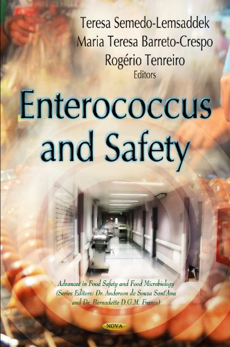 9781614705697: Enterococcus and Safety (Advances in Food Safety and Food Microbiology)