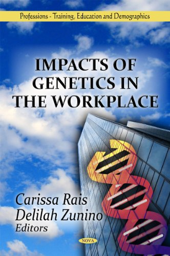 Impacts of Genetics in the Workplace: Rais, Carissa