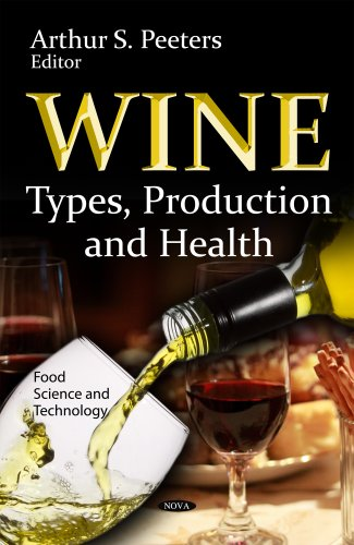 9781614706359: Wine: Types, Production and Health (Food Science and Technology)
