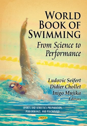 9781614707417: World Book of Swimming: From Science to Performance (Sports and Athletics Preparation, Performance and Psychology)