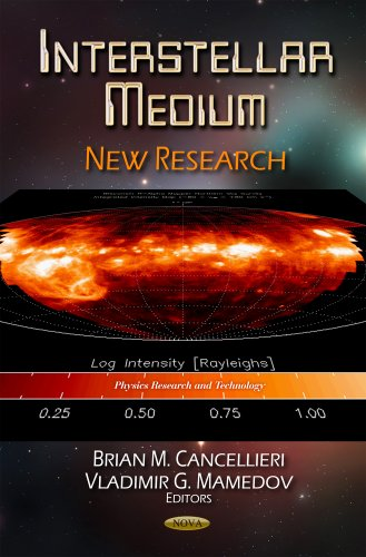 9781614708070: Interstellar Medium: New Research (Physics Research and Technology)