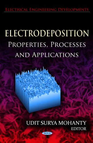 9781614708261: Electrodeposition: Properties, Processes, and Applications (Electrical Engineering Developmens)