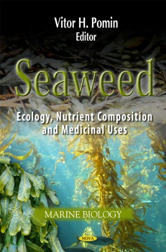 9781614708780: Seaweed: Ecology, Nutrient Composition and Medicinal Uses (Marine Biology)