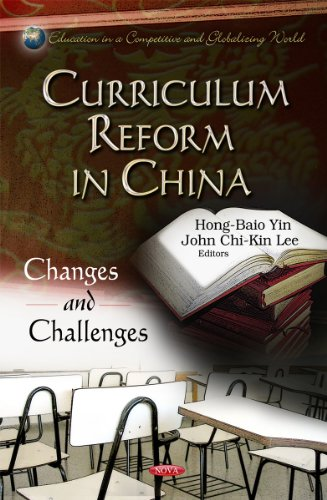 Curriculum Reform in China (Education in a Competitive and Globalizing World): Yin, Hong-Biao