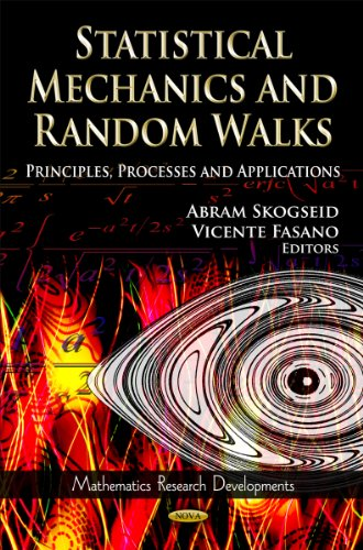 Statistical Mechanics and Random Walks: Principles, Processes and Applications (Mathematics ...