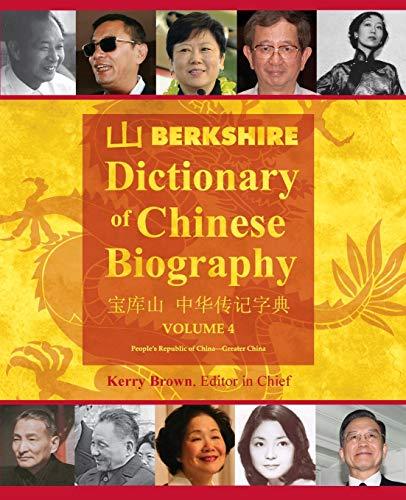9781614720096: Berkshire Dictionary of Chinese Biography Volume 4 (B&W PB)