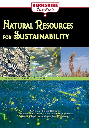 9781614729686: Natural Resources for Sustainability (Berkshire Essentials)