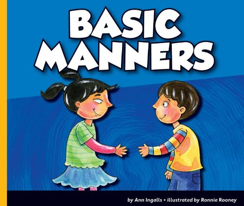 Basic Manners (Good Manners (Child's World)): Ingalls, Ann
