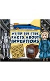 9781614734154: Weird-But-True Facts about Inventions