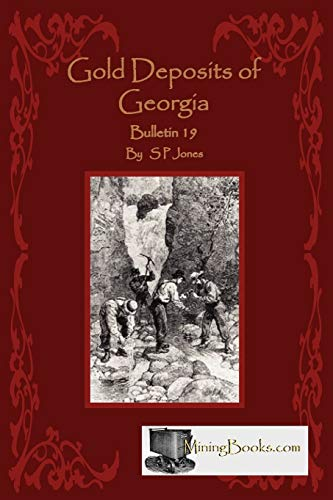 Gold Deposits of Georgia: S. P. Jones