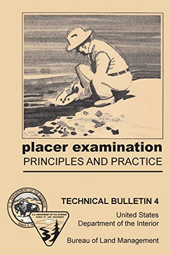 Placer Examination Principles and Practice: John H. Wells