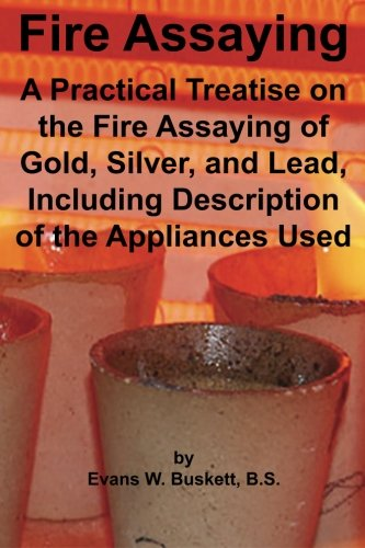 9781614740452: Fire Assaying