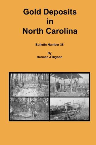 Gold Deposits in North Carolina: Bryson, Herman J.