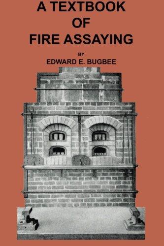 9781614740728: Textbook of Fire Assaying